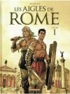 Les Aigles De Rome 1. Livre