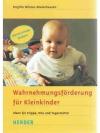 Wahrnehmungsförderung für kleinkinder
