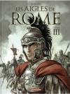 Les Aigles De Rome 3. Livre