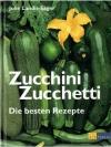 Zucchini, Zucchetti