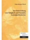 Zur Entwicklung von Tätigkeit und Handeln Geisti..
