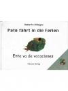 Pato fährt in die Ferien / Ente va de vacaciones