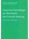 Jung'sche Psychologie zur Atemlehre von Cornelis..