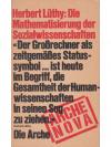 Herbert Lüthy: Die Mathematisierung der Sozialwi..