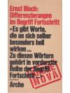 Ernst Bloch: Differenzierungen im Begriff Fortsc..