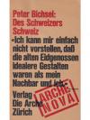 Peter Bichsel: Des Schweizers Schweiz