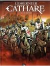 Le Dernier Cathare 2. Le Sang Des Heretiques