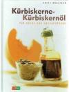 Kürbiskerne - Kürbiskernöl