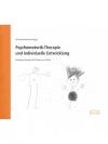 Psychomotorik-Therapie und individuelle Entwickl..