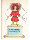 Petrus Hirsutus - Struwwelpeter