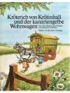 Kröterich von Krötinhall und der kanariengelbe W..