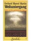 Weltuntergang : Gefahr und Sinn apokalyptischer ..