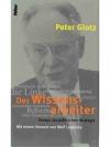 Der Wissensarbeiter - Essays zur politischen Str..