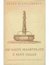 Am aalte Maartplatz z Sant Galle