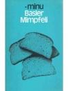 Basler Mimpfeli