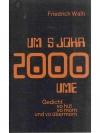 Um S'Johr 2000 ume - Gedicht vo hüt vo Morn und ..