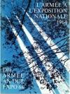 L´Armée à lÉxposition Nationale 1964 - Die Armee..