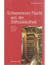 Schepeneses Flucht aus der Stiftsbibliothek_1