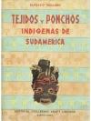 Tejidos y Ponchos indigenas de sudamerica