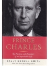 Prince Charles - The Passions and Paradoxes of a..