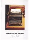 Henry Miller & The Henry Miller Library