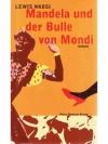 Mandela und der Bulle von Mondi