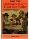 Südtiroler Küche - Tisch und Keller