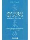 Das stille Qi Gong