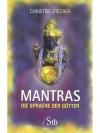 Mantras, die Sprache der Götter