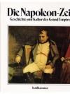 Die Napoleon-Zeit