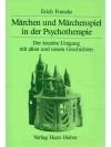 Märchen und Märchenspiel in der Psychotherapie