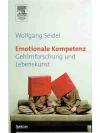 Emotionale Kompetenz - Gehirnforschung und Leben..
