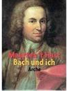 Bach und ich
