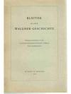 Blätter aus der Walliser Geschichte