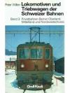 Lokomotiven und Treibwagen der Schweizer Bahnen ..