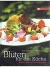 Blüten für die Küche