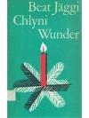 Chlyni Wunder