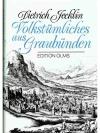 Volkstümliches aus Graubünden