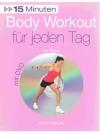 15 Minuten, Body workout für jeden Tag