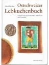 Ostschweizer Lebkuchenbuch