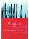 Alois und Auguste