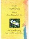 Dank Hommage an / a Jean Rotzetter