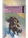 Arthus - Der legendäre König (Pendragon Saga)