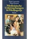 Medizinische Untersuchungen in Medjugorje