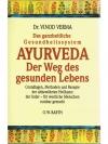 Ayurveda, der Weg des gesunden Lebens