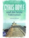 Cyrus Doyle und das letzte Vaterunser