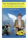 Die Schokiberg-Chronik oder Das Bellen am Bodensee