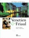 Venetien & Friaul
