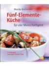 Fünf-Elemente-Küche für vier Menschentypen