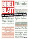 Bibelblatt, der Weltbestseller in Schlagzeilen